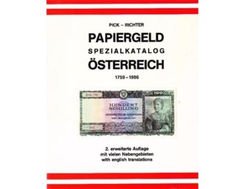 Papiergeld Spezialkatalog Österreich 1759-1986, 2. erweiterte Auflage
