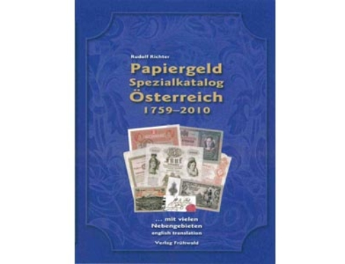 Papiergeld Spezialkatalog Österreich 1759-2010